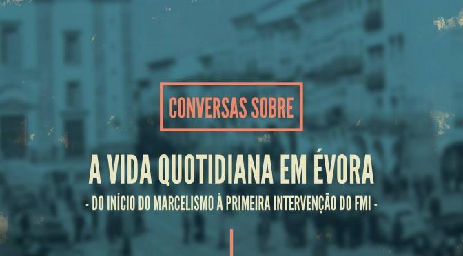 La vida cotidiana en Évora de 1960 a 1980